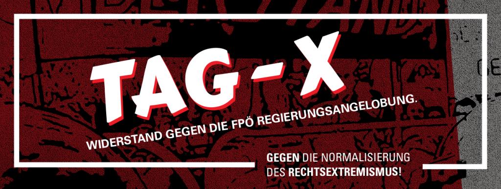 Tag X: Proteste gegen eine FPÖ Regierungsangelobung